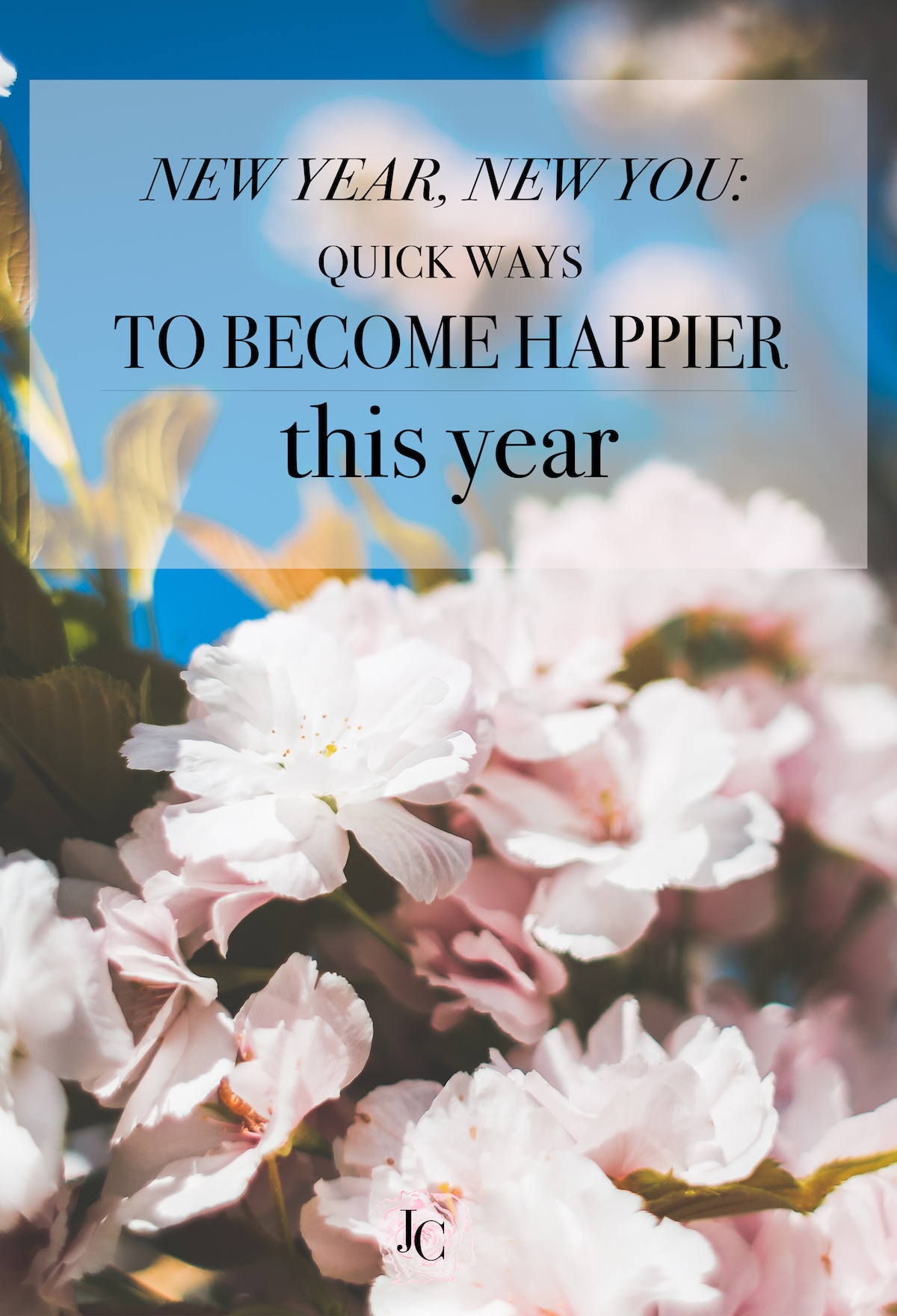 New year new you quick ways to become happier this year fashion lifestyle blog pinterest